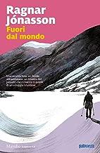 Fuori dal mondo (Italian Edition)