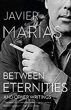 Between Eternities: And Other Writings (Vintage International)