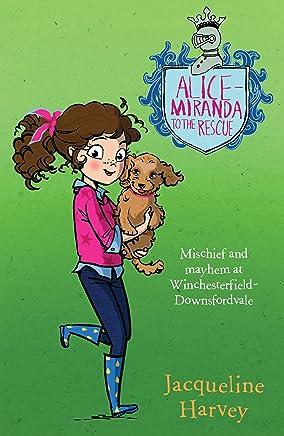 Alice-Miranda to the Rescue: Alice-Miranda 13