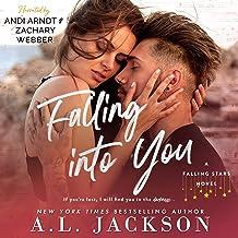 Falling into You: A Falling Stars Standalone Romance