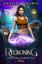 Reckoning: A Reverse Harem Tale (Mountain Magic Book 3)