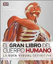 El Gran Libro del Cuerpo Humano: Segunda edición. Ampliada y actualizada (Spanish Edition)