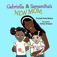 Gabriella & Samantha's New Mom