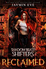 Reclaimed (Shadow Beast Shifters Book 2) (English Edition) Format Kindle