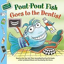 Pout-Pout Fish: Goes to the Dentist (A Pout-Pout Fish Paperback Adventure)