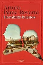 Hombres buenos (Spanish Edition)