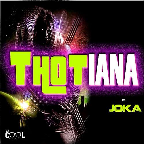 Thotiana by JokaNoJoke on Amazon Music - Amazon com