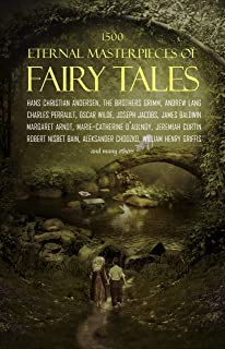 1500 Eternal Masterpieces Of Fairy Tales: Cinderella, Rapunzel, The Little Mermaid, Beauty and the Beast, Aladdin And The Wonderful Lamp...