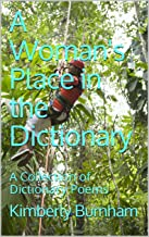 A Woman's Place in the Dictionary: A Collection of Dictionary Poems