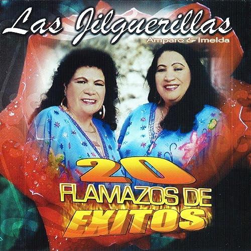 20 Flamazos De Exitos By Las Jilguerillas On Amazon Music Amazoncom