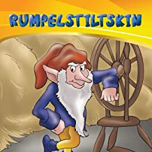 Rumpelstiltskin: Adapted from the classic Grimm Brothers' fairy tale (Diania Children's Classics Book 3)