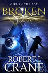 Broken (The Girl in the Box Book 6) Kindle Edition