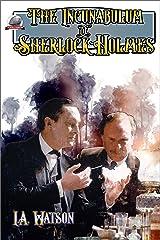 The Incunabulum of Sherlock Holmes Kindle Edition