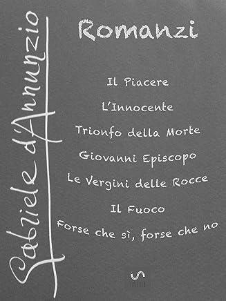 I Romanzi di Gabriele DAnnunzio