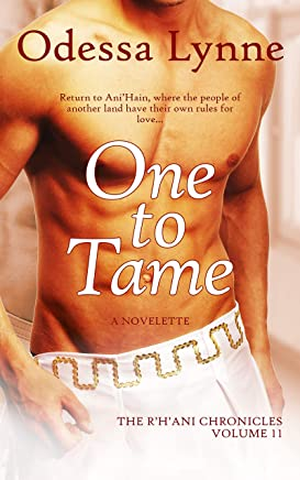 One to Tame (The R'H'ani Chronicles Book 11) (English Edition)