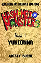 Hashimoto Monsters Book 1: Yukionna