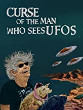 Curse of the Man Who Sees UFOs