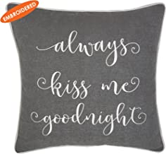 ADecor Pillow Covers Always Kiss me goodnight Pillowcase Embroidered Pillow cover Decorative Pillow Standard Cushion Cover Gift Love Couple Wedding P336 (18x18, Grey)