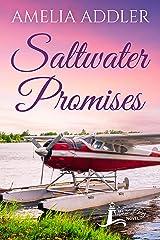 Saltwater Promises (Westcott Bay Novel Book 7) Kindle Edition