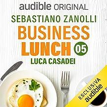 Come si valorizza il talento: Business Lunch 5