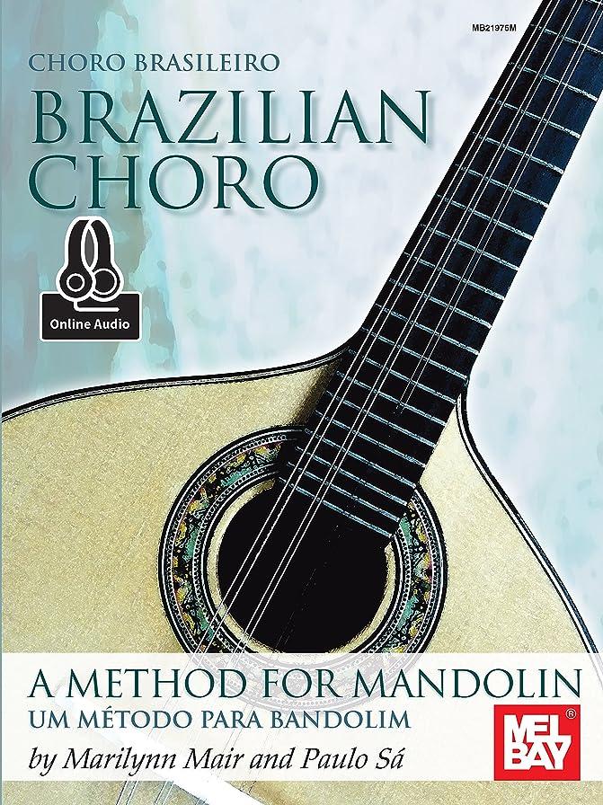 地域の泥だらけ対抗Brazilian Choro: A Method for Mandolin and Bandolim (English Edition)
