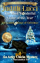 The Most Wonderful Crime of the Year: The Golden Rings of Christmas: A Massanutten Tale (Artzy Chicks Mysteries Book 1)