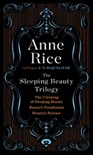 The Sleeping Beauty Trilogy Box Set: The Claiming of Sleeping Beauty; Beauty's Punishment; Beauty's Release