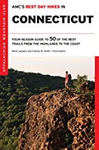 AMC's Best Day Hikes in Connecticut: Four-Season Guide to 50 of the Best Trails from the Highlands to the Coast