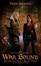 War Bound (Elven Alliance Book 2)