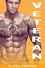 Veteran: An Older Man Younger Woman Romance (A Man Who Knows What He Wants Book 2)