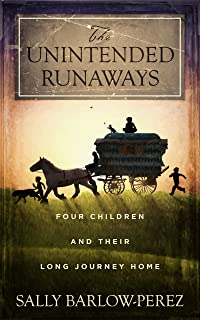 The Unintended Runaways: Four Children and their Long Journey Home