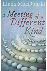 A Meeting of a Different Kind Kindle Edition
