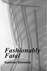 Fashionably Fatal Kindle Edition