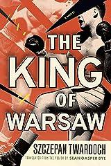 The King of Warsaw: A Novel (English Edition) eBook Kindle