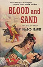 Blood and Sand: (Annotated Edition)
