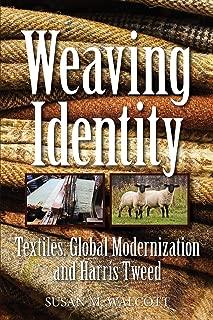 Weaving Identity: Textiles, Global Modernization and Harris Tweed