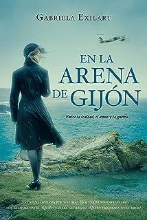 En la arena de Gijón: Entre la lealtad, el amor y la guerra
