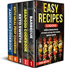 EASY RECIPES. 5 BOOKS:  BARBECUE,  SEAFOOD COOKBOOK,  KETO SWEETS,  KETO MEAL PREP COOKBOOK, AMERICAN COOKBOOK