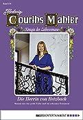 Hedwig Courths-Mahler - Folge 159: Die Herrin von Retzbach (German Edition)