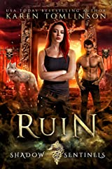Ruin (A Wolf Shifter Paranormal Romance) Shadow Sentinels Book 2 Kindle Edition