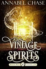 Vintage Spirits: A Paranormal Women's Fiction Novel (Midlife Magic Cocktail Club Book 3) (English Edition) Format Kindle