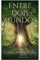 Entre dois mundos (Livro 1) eBook Kindle
