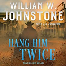 Hang Him Twice: Trail West Series, Book 3