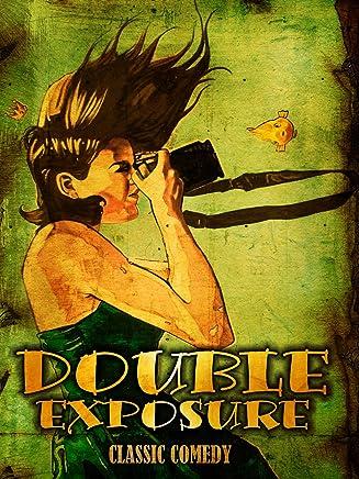 Double Exposure: Classic Comedy