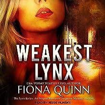 Weakest Lynx: The Lynx Series, Book 1