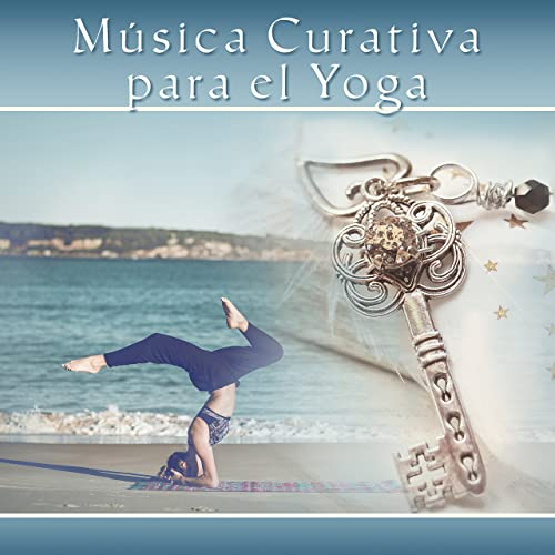 Música Curativa para el Yoga - Reduces Stress, Yoga at Home ...
