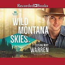 Wild Montana Skies: Montana Rescue, Book 1