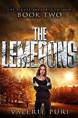 The Lemerons (The Secret Archives Trilogy Book 2) Kindle Edition