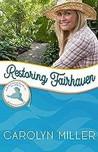 Restoring Fairhaven: Merriweather Island (Independence Islands Book 6)