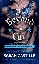 Beyond the Cut: Sinner's Tribe Motorcycle Club (The Sinner's Tribe Motorcycle Club Book 2)